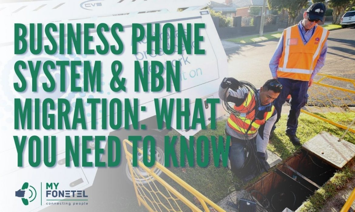 NBN and Business Phone System What You Need To Know 1 - My FoneTel - Business Phone Systems Perth