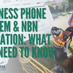 Business Phone System & NBN Migration: What You Need To Know