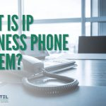 What Is IP Business Phone System?