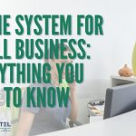 Business Phone System Cost 2021: Everything You Need To Know