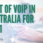 Cost Of VoIP in Australia 2021