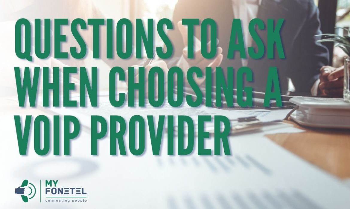 Questions to Ask When Choosing a Vo Ip Provider 1 - My FoneTel - Business Phone Systems Perth