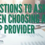 Questions to Ask When Choosing a VoIP Provider