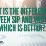 What Is the Difference Between SIP and VoIP, and Which Is Better?