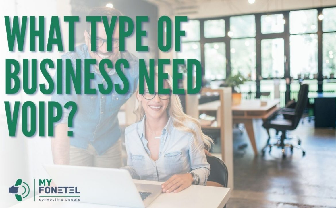 What Type of Business Need VoIP - My FoneTel - Business Phone Systems Perth